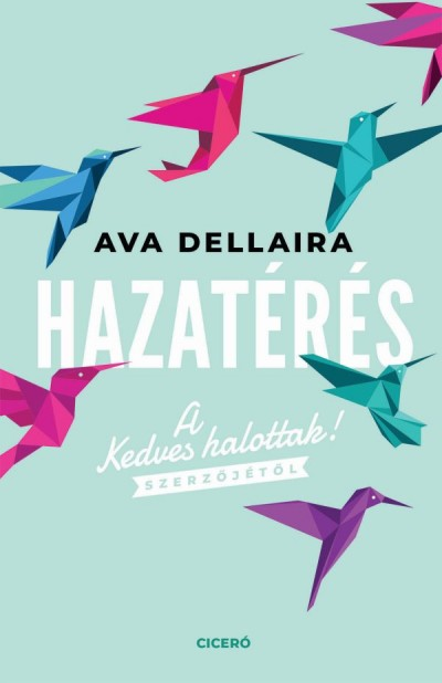 Ava Dellaira - Hazatérés