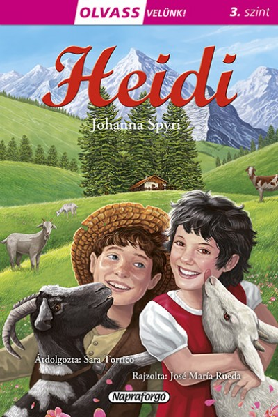 Spyri Johanna - Olvass velünk! (3) - Heidi