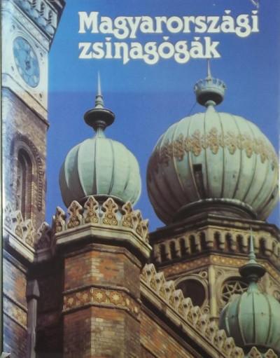 Gerő László  (Szerk.) - Magyarországi zsinagógák