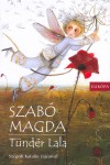 Szab� Magda - T�nd�r Lala