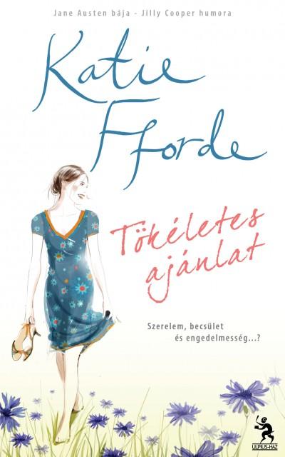 Katie Fforde - Tökéletes ajánlat