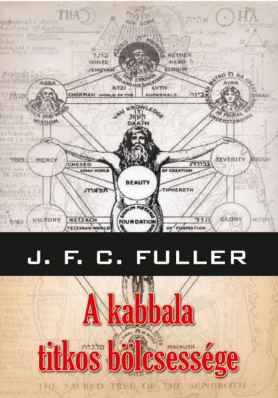 John Frederick Charles Fuller - A kabbala titkos bölcsessége