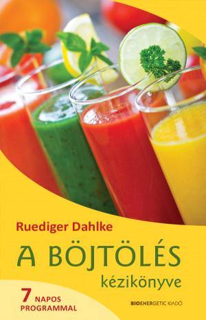 Ruediger Dahlke - A b�jt�l�s k�zik�nyve - 7 napos programmal