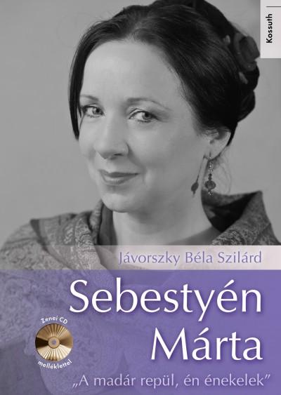 Jávorszky Béla Szilárd - Sebestyén Márta - CD melléklettel