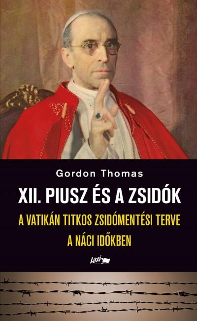 Dr. Thomas Gordon - XII. Piusz és a zsidók