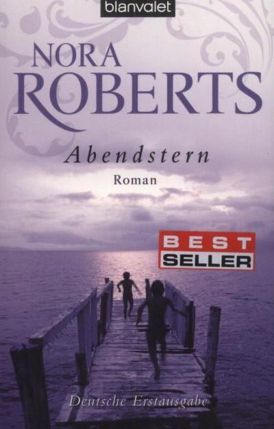 Nora Roberts - Abendstern