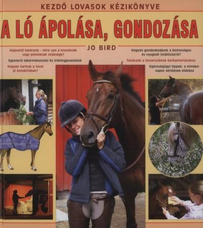 Jo Bird - A ló ápolása, gondozása