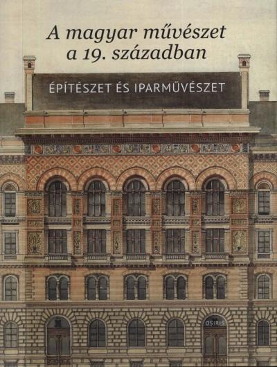 Sisa József  (Szerk.) - A magyar művészet a 19. században