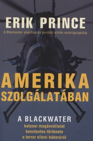 Eric Prince - Amerika szolg�lat�ban