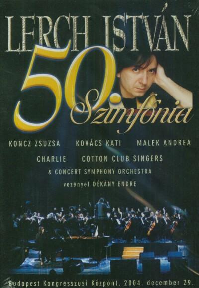 - Lerch István 50. Szimfónia - DVD