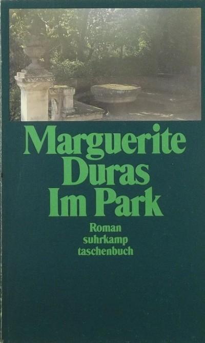 Marguerite Duras - Im Park
