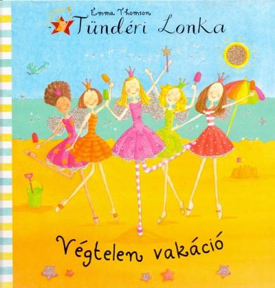 Emma Thomson - Tündéri Lonka - Végtelen vakáció