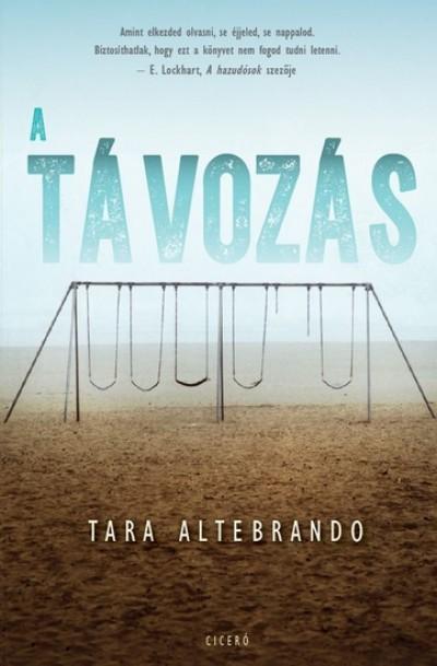 Tara Altebrando - A távozás