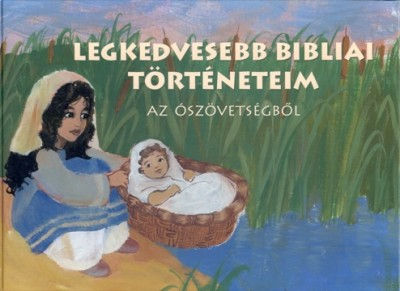Betty Lukens - Legkedvesebb bibliai történeteim
