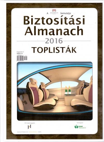 Bartha Zoltán - Dr. Kőrizs Imre - Dr. Szüts Ágnes - Biztosítási Almanach 2016