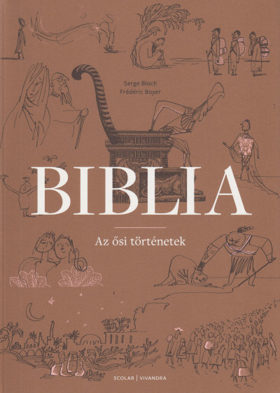 Serge Bloch - Frédéric Boyer - Biblia