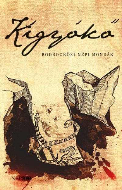Csokonai Attila  (Szerk.) - Kígyókő