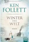 Ken Follett - Winter Der Welt