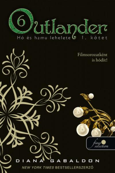 Diana Gabaldon - Outlander 6/1. - Hó és hamu lehelete - puha kötés