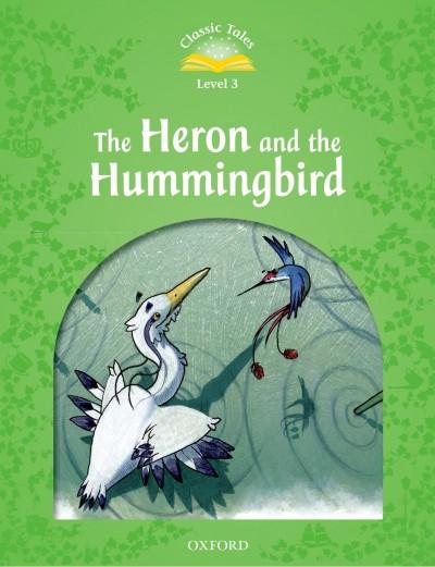 Rachel Bladon  (Szerk.) - The Heron and the Hummingbird
