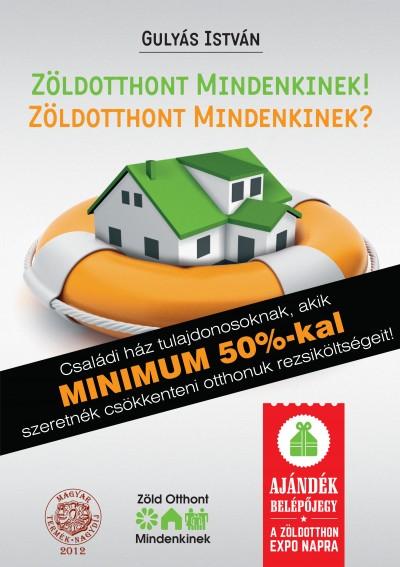 Gulyás István - Zöldotthont Mindenkinek!