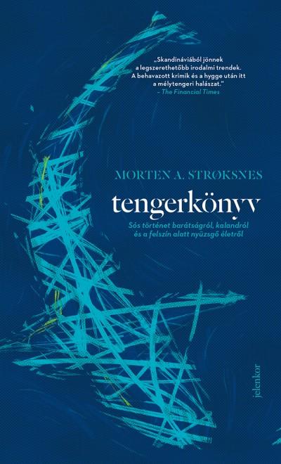 Morten A. Stroksnes - Tengerkönyv