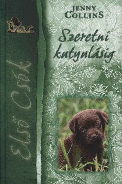 Jenny Collins - Szeretni kutyulásig