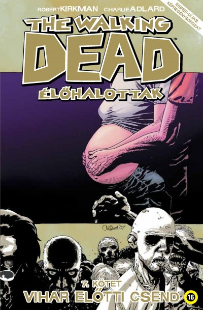 Robert Kirkman - The Walking Dead - Élőhalottak 7.