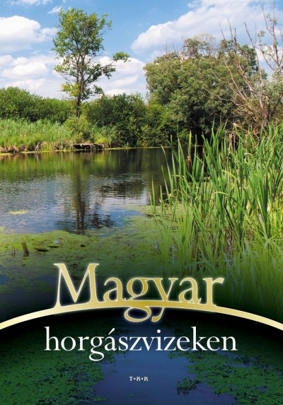 - Magyar horgászvizeken
