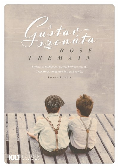 Rose Tremain - A Gustav-szonáta