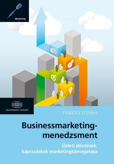 Piskóti István - Businessmarketing-menedzsment