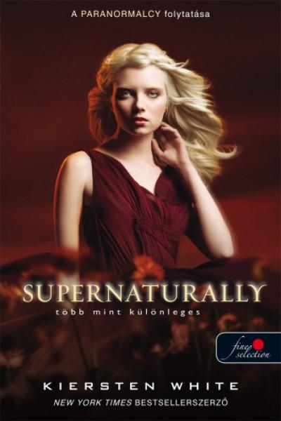 Kiersten White - Supernaturally - Több mint különleges