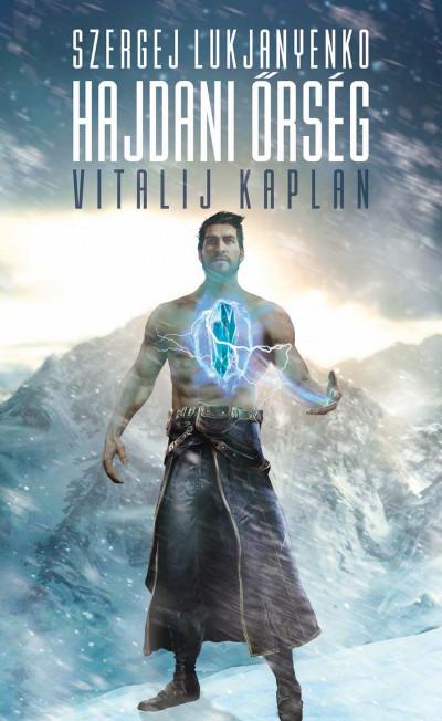 Vitalij Kaplan - Szergej Lukjanyenko - Hajdani Őrség