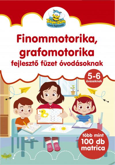 Duzs Mária  (Szerk.) - Finommotorika, grafomotorika fejlesztő füzet óvodásoknak