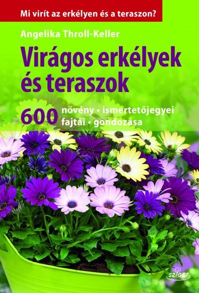 Angelika Throll - Keller - Virágos erkélyek és teraszok