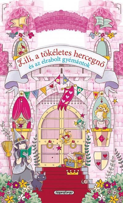- Mesevár - Lili, a tökéletes hercegnő és az elrabolt gyémántok