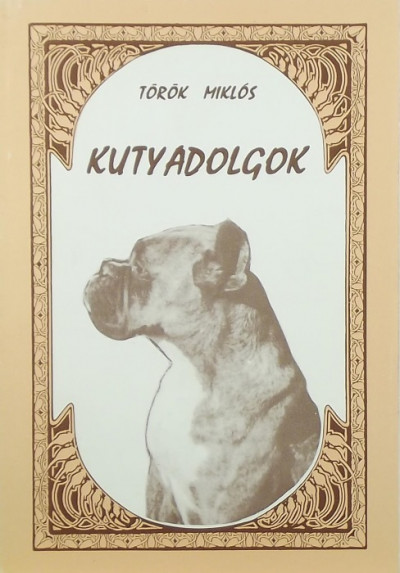 Török Miklós - Kutyadolgok
