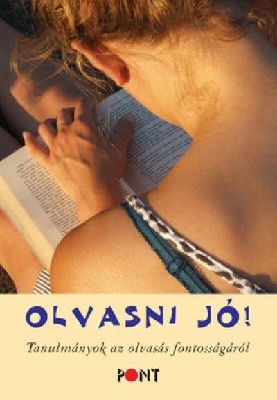 Szávai Ilona  (Szerk.) - Olvasni jó!
