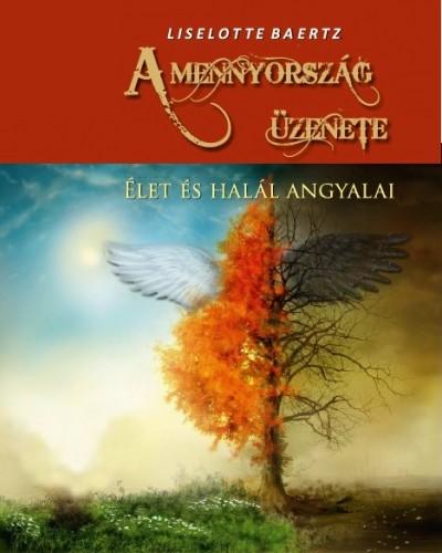 Liselotte Baertz - A mennyország üzenete
