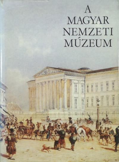 Fülep Ferenc  (Szerk.) - A Magyar Nemzeti Múzeum
