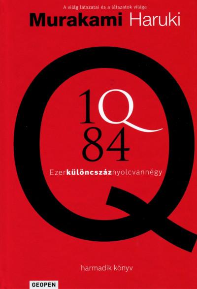 Murakami Haruki - 1Q84 - harmadik könyv