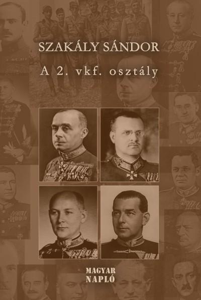 Dr. Szakály Sándor - A 2. vkf. Osztály
