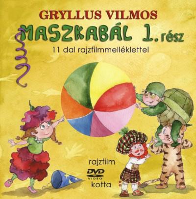 Gryllus Vilmos - MASZKABÁL 1. RÉSZ (KÖNYV + DVD)