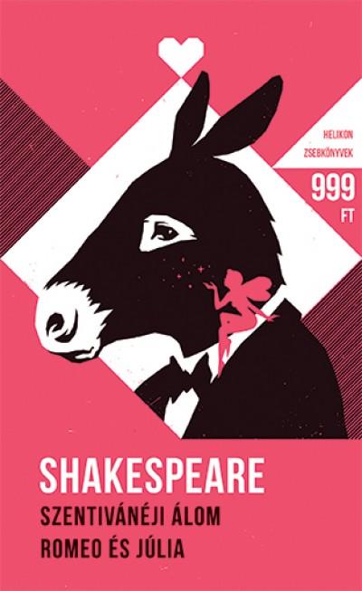 William Shakespeare - Szentivánéji álom / Rómeó és Júlia