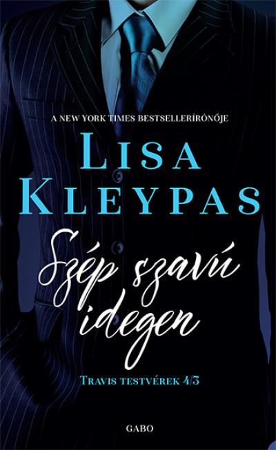 Lisa Kleypas - Szép szavú idegen