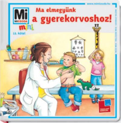 Birgit Bondarenko - Ma elmegyünk a gyerekorvoshoz!