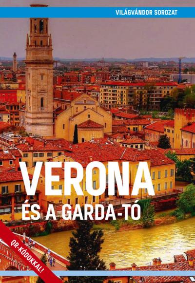 Juszt Róbert  (Szerk.) - Verona és a Garda-tó