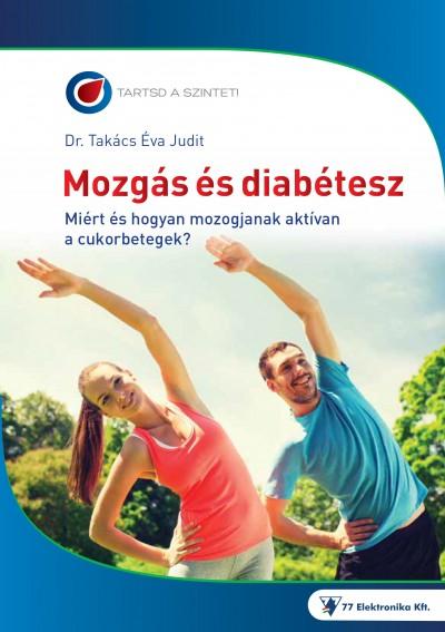 Dr. Takács Éva Judit - Mozgás és diabétesz