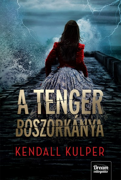 Kendall Kulper - A tenger boszorkánya