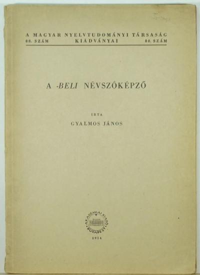 Gyalmos János - A -beli névszóképző